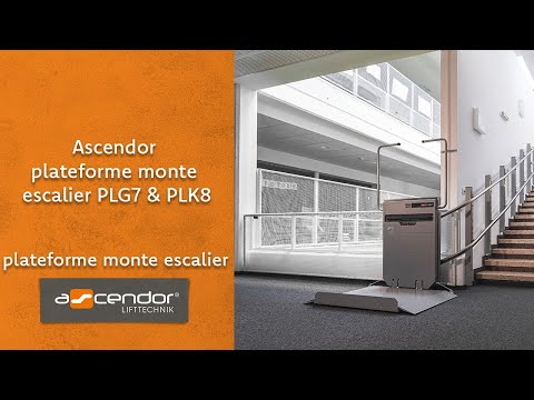 Ascendor plateforme monte escalier PLG7 & PLK8