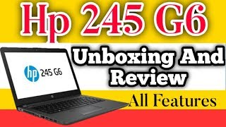 Hp 245 G6 Laptop | unboxing and review | Features in Hindi |