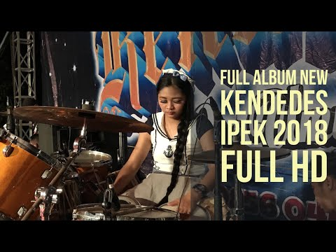 FULL ALBUM NEW KENDEDES IPEK TERBARU 2018