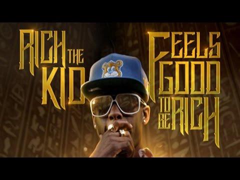 Rich The Kid - Feels Good 2 Be Rich (Full Mixtape)