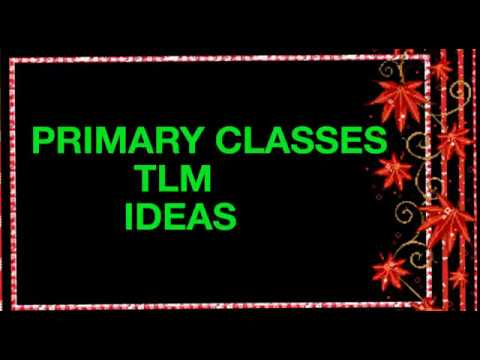 Teaching learning material for primary classes