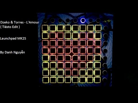 Dzeko & Torres - L'Amour ( Tiësto Edit ) Launchpad MK2S ( Project file by Danh Nguyễn )