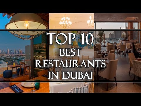 Top 10 Best Restaurants in Dubai