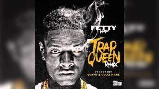 Fetty Wap Trap Queen Remix Feat Quavo Gucci Mane