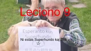 Lernu Esperanton kun Superhundo! - Leciono 9