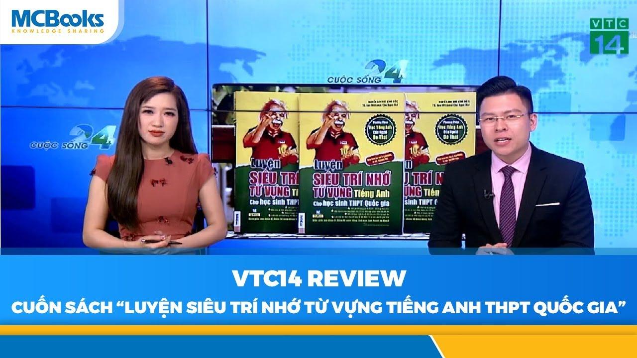 VTC14 Review Luyện siêu trí nhớ từ vựng tiếng Anh THPT Quốc gia