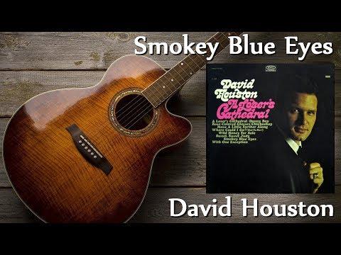 David Houston - Smokey Blue Eyes