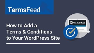 How to: Add Terms and Conditions to Your WordPress Site