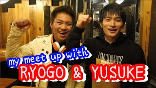 Meet up with my Japanese High School Friends~ Ryogo and Yusuke