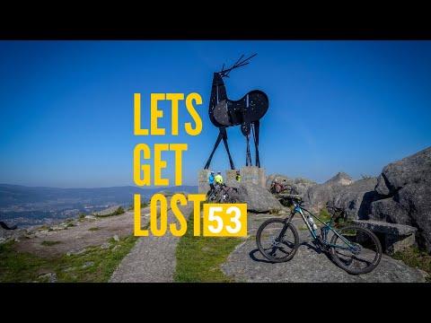 Lets Get Lost #53 - 2019 NGPS Vila Nova de Cerveira