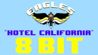 Hotel California (8 Bit Remix Cover Version) [Tribute to Eagles] - 8 Bit Universe