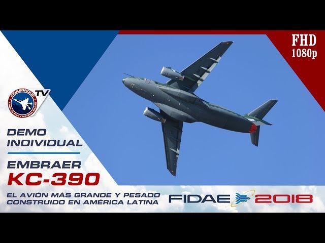 Demo EMBRAER KC-390 en FIDAE 2018, el avión más grande y pesado construido en América Latina