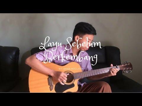 (Sweet 20 OST) Layu Sebelum Berkembang - Irfan Maulana Fingerstyle Guitar Cover