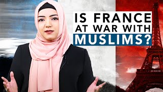 Is France At War With Its Muslims? | Dr. Safiyyah Ally