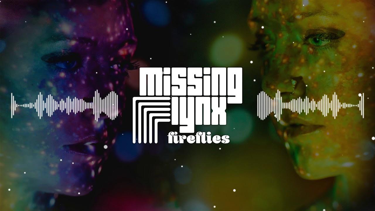 Download Missing Lynx - Fireflies