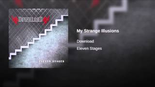 My Strange Illusions