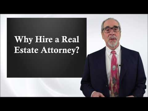 Why Hire a Real Estate Attorney?