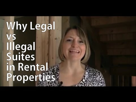 Why Legal versus Illegal Suites in Rental Properties