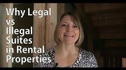Why Legal versus Illegal Suites in Rental Properties