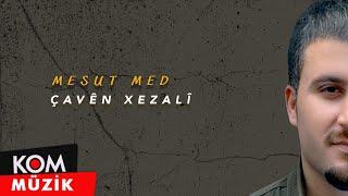 Mesut Med - Çaven Xezali Resimi