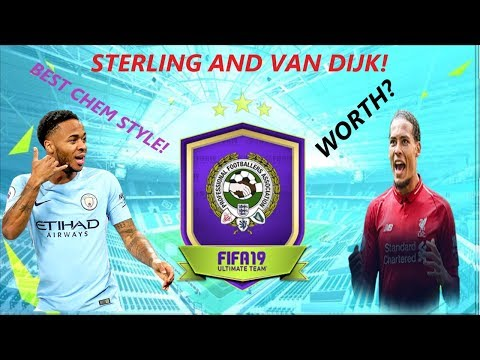 STERLING AND VAN DIJK PLAYER OF THE YEAR SBC! ARE THEY WORTH IT?!! BEST CHEM STYLE!!! FIFA 19