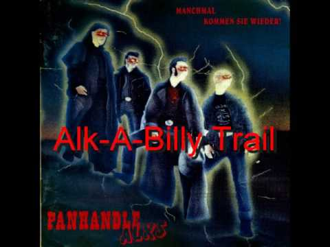 The Panhandle Alks  Alk A Billy Trail