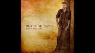 Based on a True Story Full Album Blake Shelton