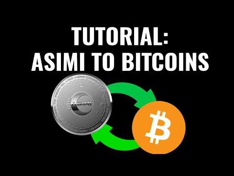 HashingAdSpace: How To Convert Asimi Tokens To Bitcoins
