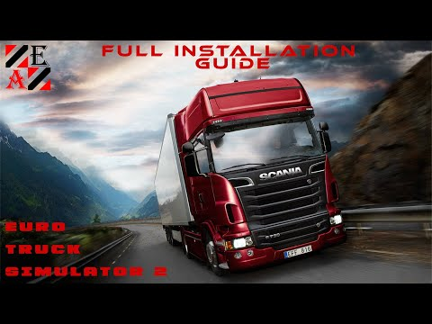 How to install Euro Truck Simulator 2 - Road to the Black Sea with all DLC's included guide 2020
