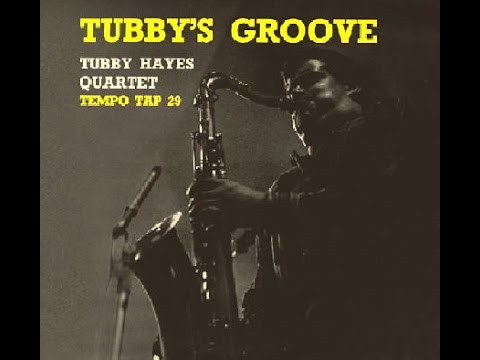 Tubby Hayes Quartet - Like Someone In Love