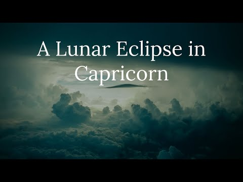 A Lunar Eclipse In Capricorn