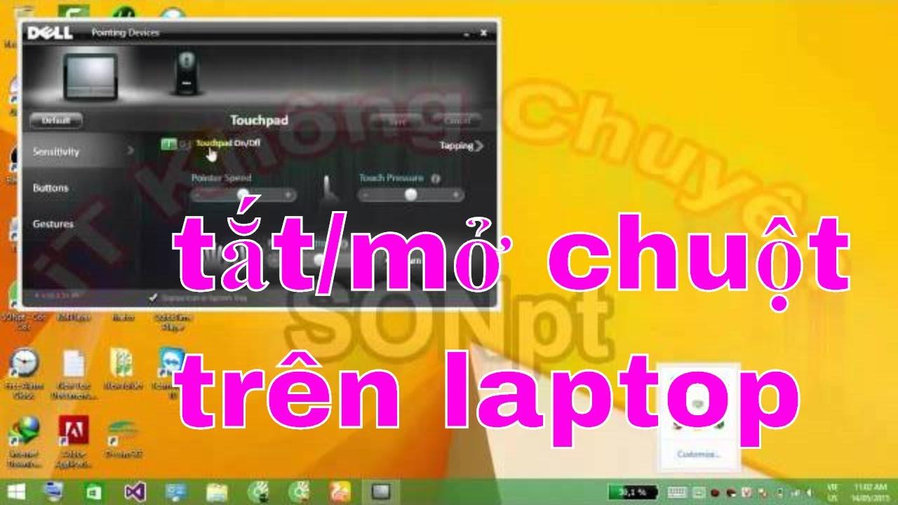 Hướng dẫn Tắt Mở chuột laptop Touchpad nhanh | ON/OFF Touchpad | [iT Không Chuyên]