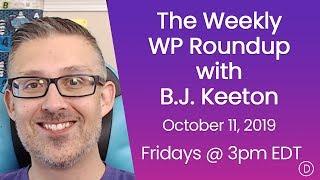 الأسبوعية WP تقرير اخبارى مع B. J. كيتون (11 أكتوبر 2019)