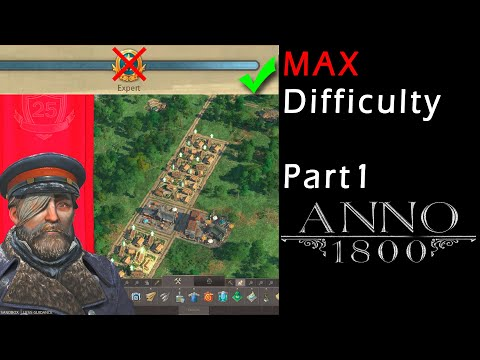 Anno 1800 MAX Difficulty #1 - Let's Play [English] |