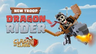 New Troop: Dragon Rider (Clash of Clans Official)