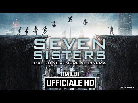 Seven Sisters - Trailer Ufficiale Italiano   HD