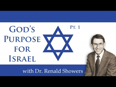 01 - God's Purpose For Israel Pt. 1