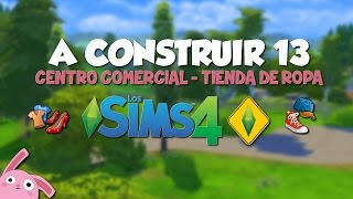 A CONSTRUIR en Los Sims 4! Centro Comercial - Tienda de Ropa #AConstruir13