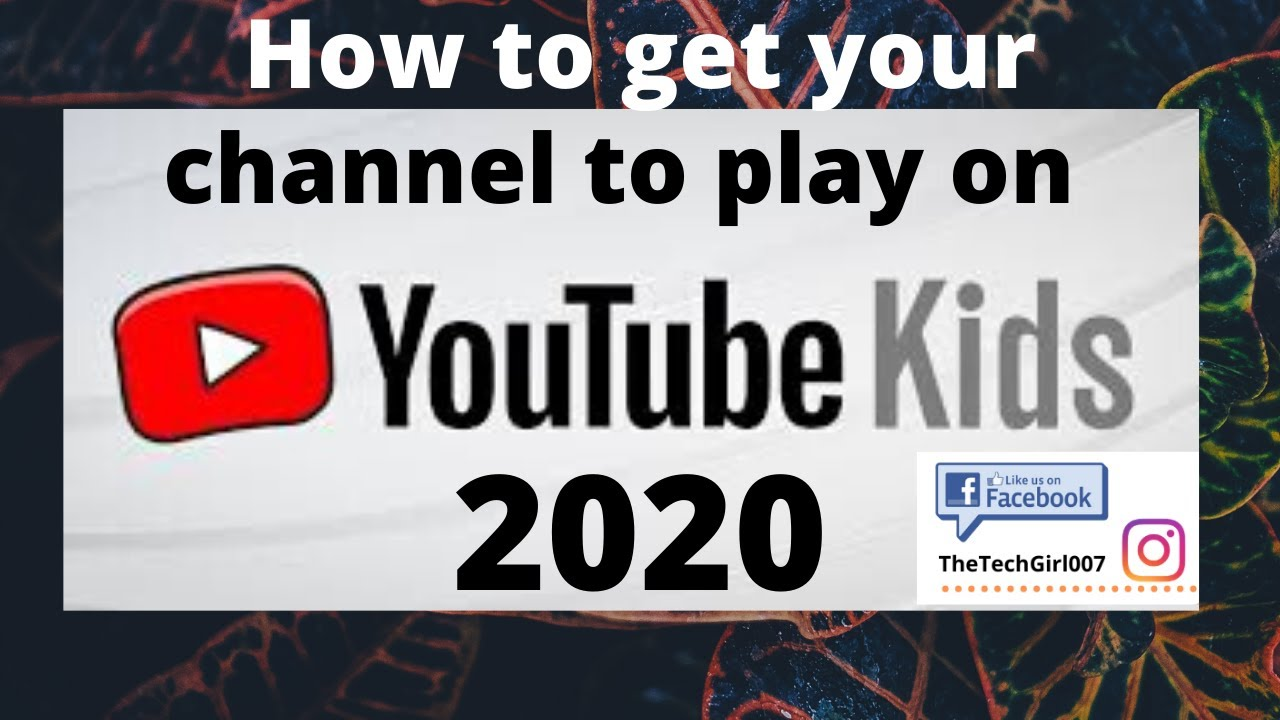 How To Get Your Channel To Play On Youtube Kids Youtube