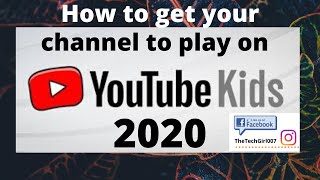 How to get your channel to play on YouTube Kids
