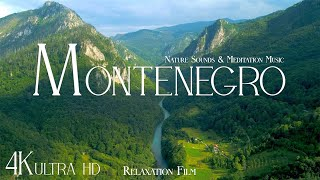 Montenegro 4K • Beautiful Scenery, Relaxing Music & Nature Soundscape • Relaxation Film