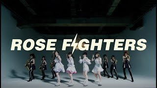 TEAM SHACHI「ROSE FIGHTERS」Music Video