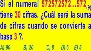 NUMERACIÓN - CAMBIO ESPECIAL DE BASES - PROBLEMA RESUELTO DE EXAMEN DE ADMISIÓN A LA UNIVERSIDAD