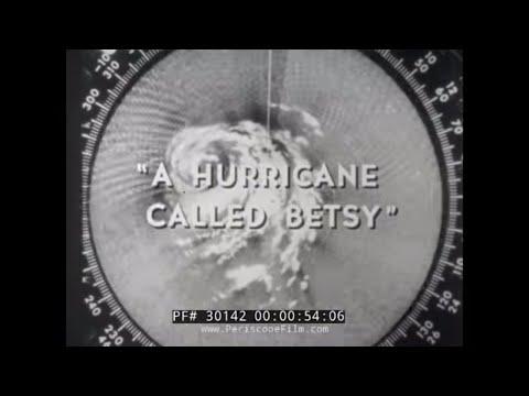 "1965 "" A HURRICANE CALLED BETSY "" CIVIL DEFENSE FILM 30142"