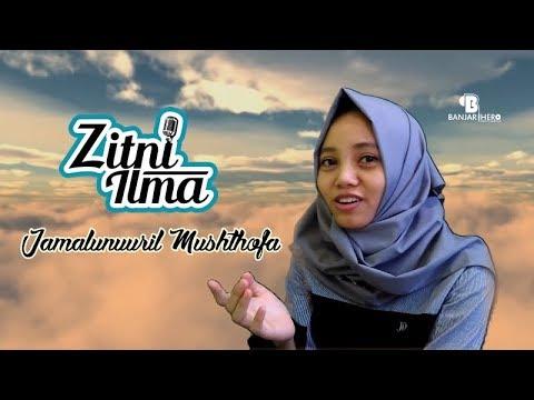 Zitni Ilma - Jamalunuuril Mushthofa