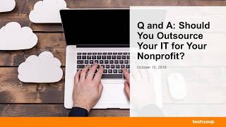 Webinar: Q and A: Should You Outsource Your Nonprofit
