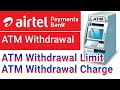 Airtel Payment Bank ATM Withdrawal Limit & ATM Withdrawal Charge