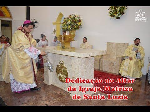 Dedicação do Altar da Igreja Matriz de Santa Luzia Timonha-Ce