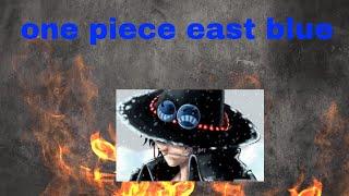 Bigblue talks about: one piece east blue arc