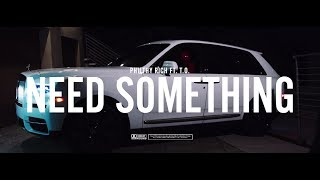 Смотреть клип Philthy Rich - Need Something (Feat. Yhung T.o.